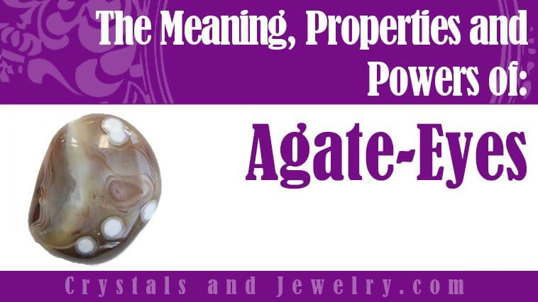 Agate Eyes Meaning Properties Powers