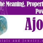 Ajoite Meaning Properties Powers