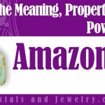 Amazonite Meaning Properties Powers