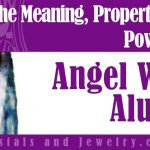 Angel Wing Alunite Meaning Properties Powers
