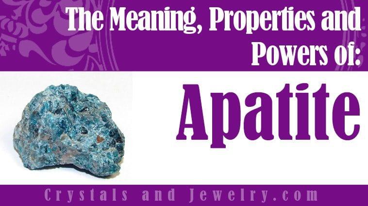Apatite properties meanings powers
