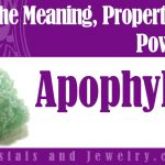 Apophyllite is powerful