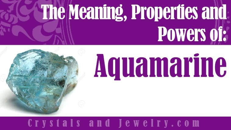 Aquamarine meaning properties powers
