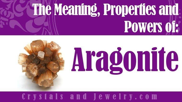 Aragonite meaning properties powers