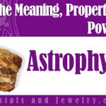 Astrophyllite meaning properties powers