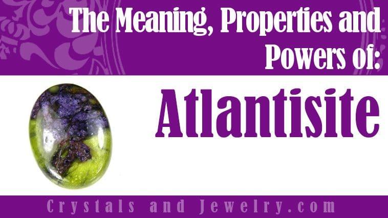 atlantisite meaning properties powers