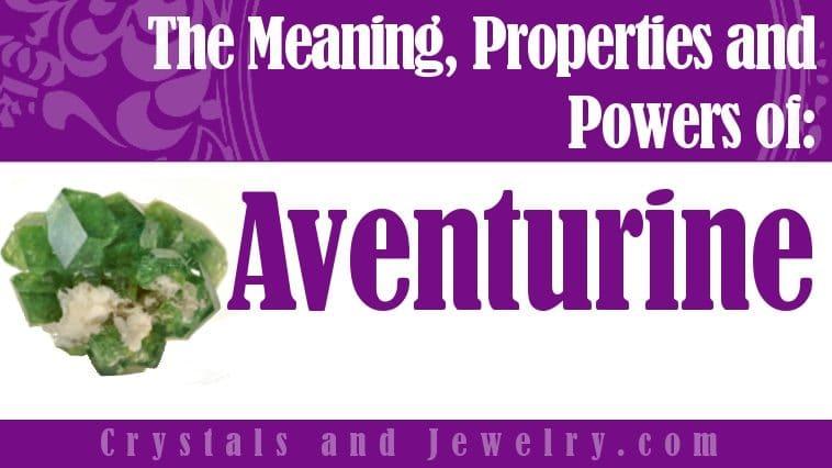 aventurine meaning properties powers