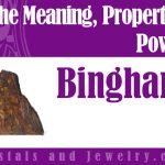 Binghamite Meaning Properties Powers