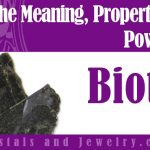 Biotite Meaning Properties Powers