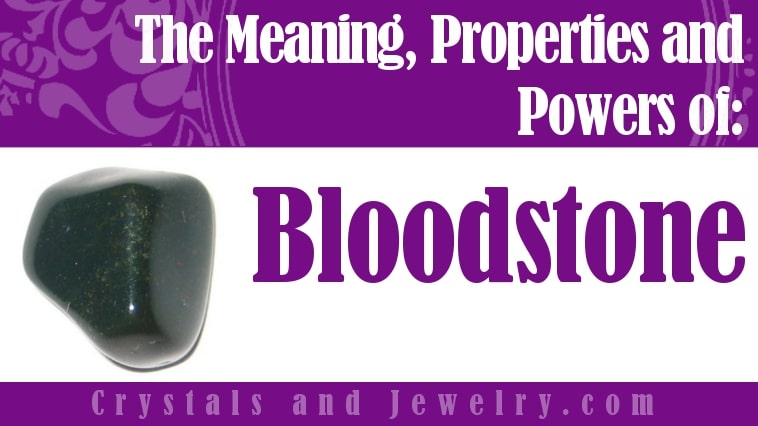 Bloodstone Is One Of The Most Powerful Stones Discover Why