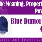 Blue Dumortierite Quartz is powerful