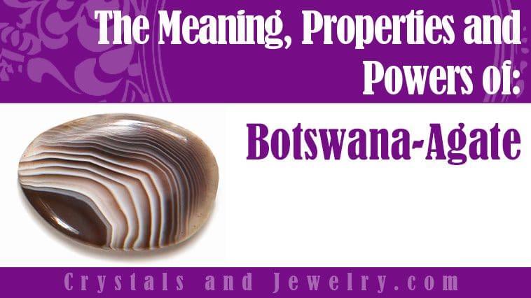 how to use botswana agate