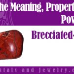 Brecciated Jasper for luck and wealth