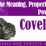 Covellite properties and powers