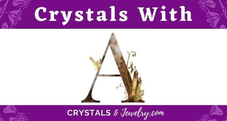 Crystals with A