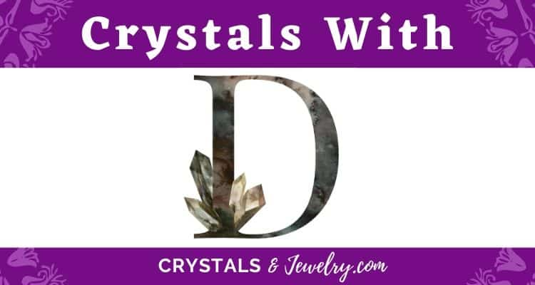 Crystals with D