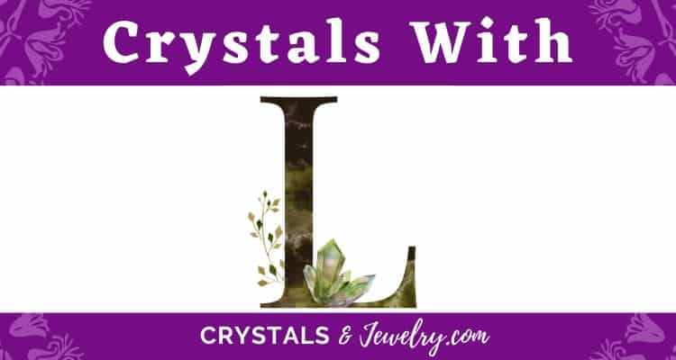 Crystals with L
