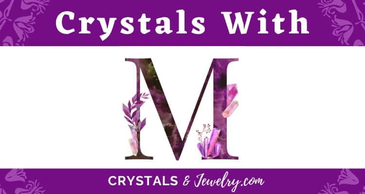 Crystals with M