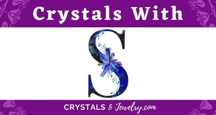 Crystals with S