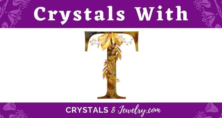 Crystals with T
