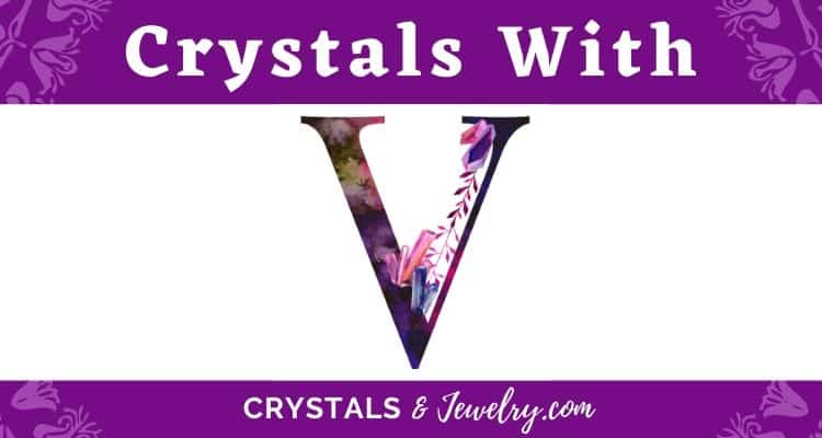 Crystals with V