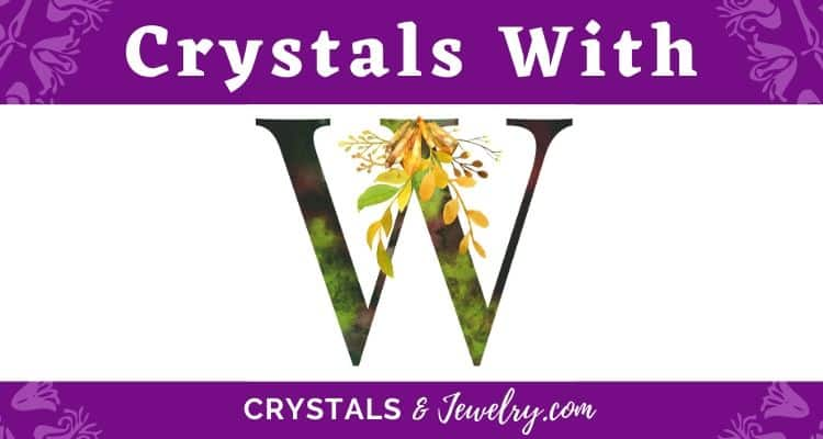 Crystals with W