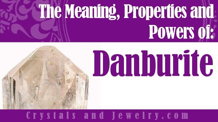 How to use Danburite?