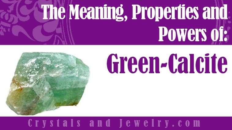 How to use Green Calcite?