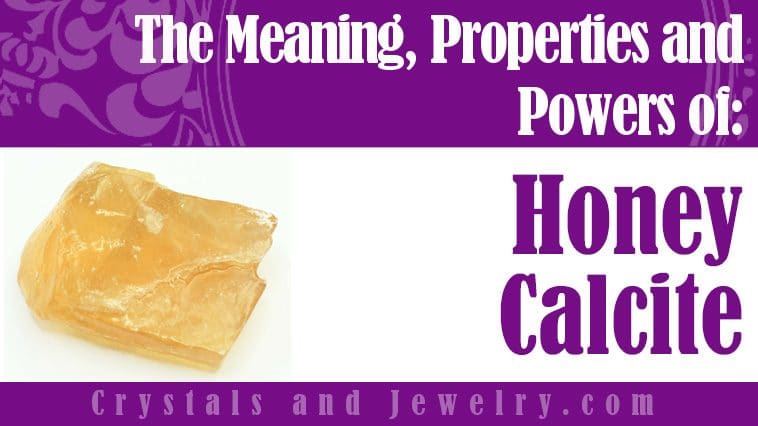 Is Honey Calcite Lucky?