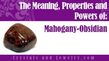 The meaning of Mahogany Obsidian