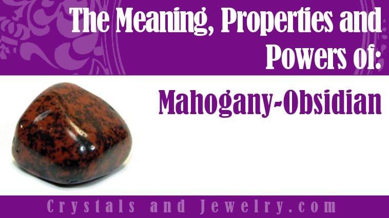 The meaning of Mahogany Obsidian