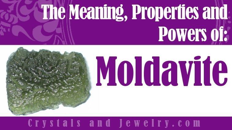 Moldavite properties and powers