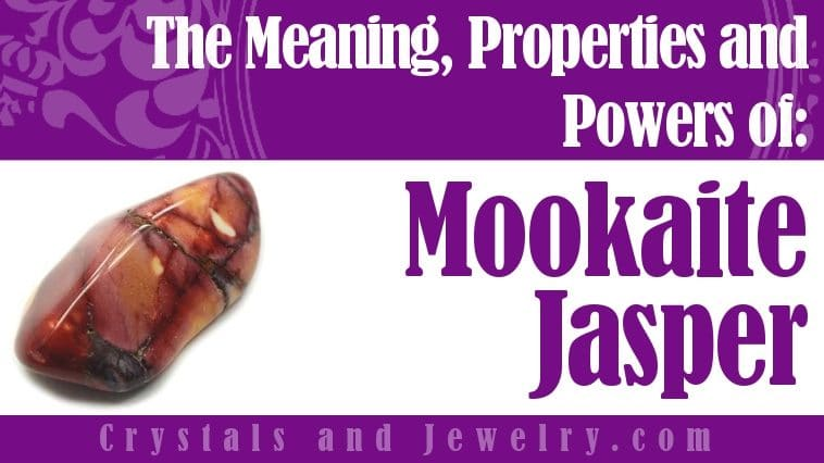 The meaning of Mookaite Jasper