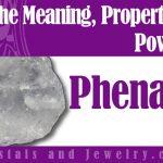 Phenacite is powerful
