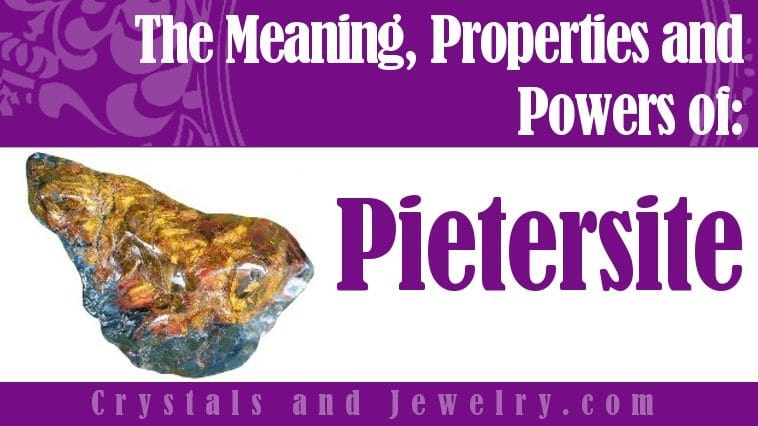 Pietersite is powerful