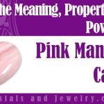 Pink Mangano Calcite