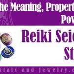 Reiki Seichim Stones for protection