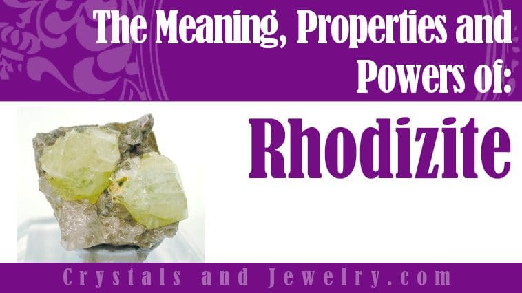 Rhodizite properties and powers