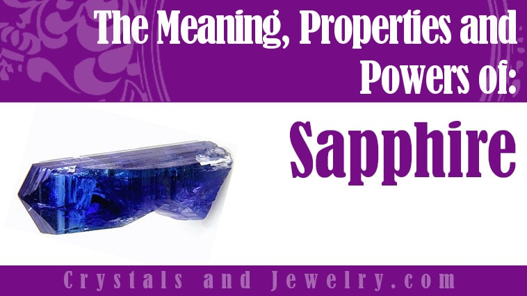 Sapphire: Meaning, Properties and Powers - The Complete Guide