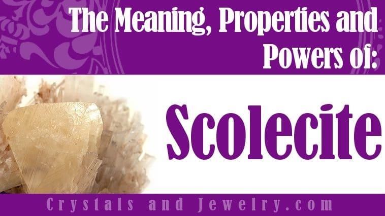 Scolecite jewelry