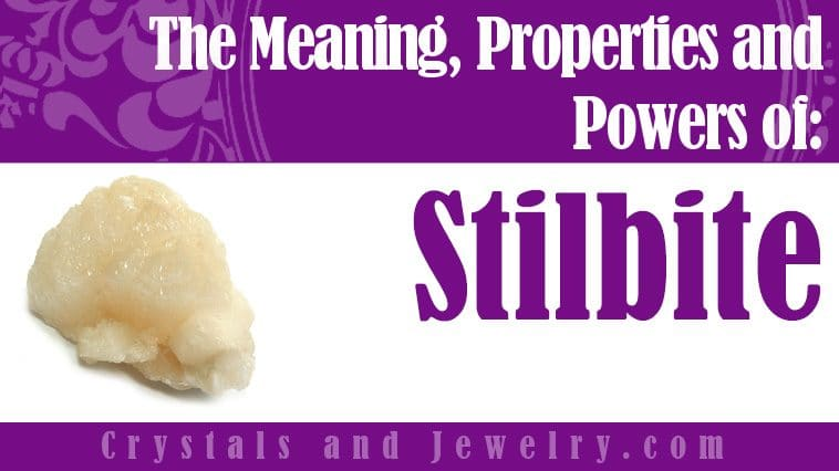 Stilbite is powerful