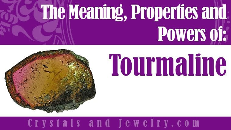 The meaning of Tourmaline
