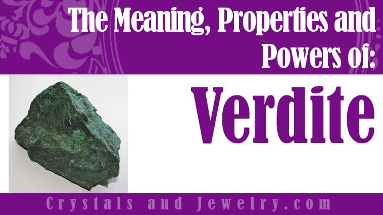 Verdite properties and powers