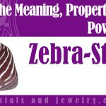 The meaning of Zebra Stone