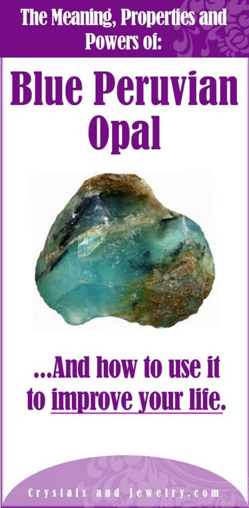 blue peruvian opal meaning