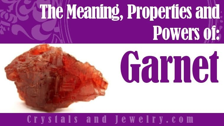 Garnet properties and powers