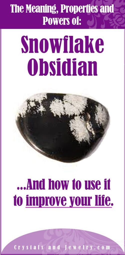 snowflake obsidian meanings properties and powers