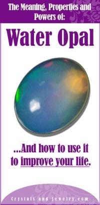 Water Opal Meanings Properties And Powers The Complete Guide