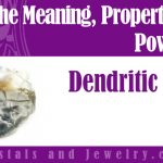 dendritic agate meaning