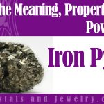 Iron Pyrite properties and powers